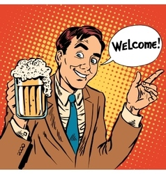 Man welcome to the beer restaurant vector image vector image