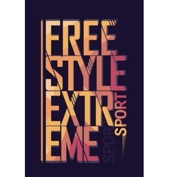 Extreme sport freestyle Typography label vector image