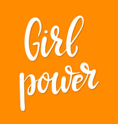 girl power hand drawn lettering phrase vector image vector image