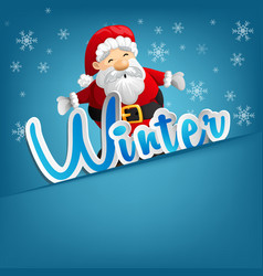 santa claus is on a snow-covered winter background vector image