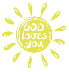 Hand lettering god loves you made in a yellow vector