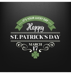 Chalk typographic design for St Patrick Day vector image