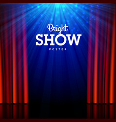 Bright show poster design template stage vector
