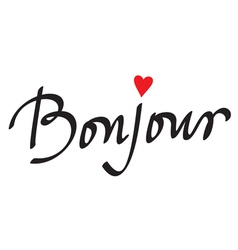 Bonjour card or poster hand lettering vector