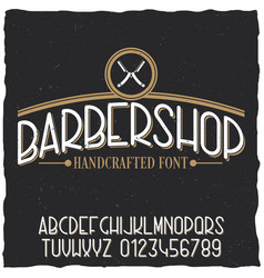 barber shop typeface poster vector image vector image