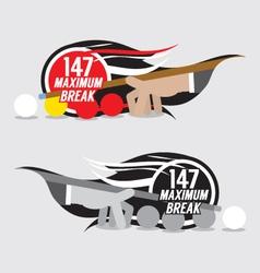 147 Maximum Break Badge Design vector image