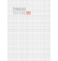 Gray thread fabric pattern texture A4 background vector image vector image