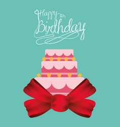 Happy birthday cake card with ribbon bow vector