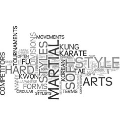 What art hard style and soft style martial arts vector