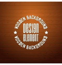 Wooden background with place for your text vector