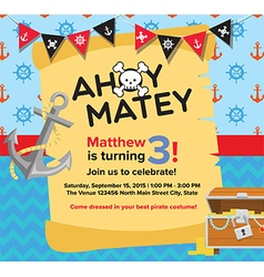 Ahoy Matey Pirate Birthday Invitation Card vector image vector image