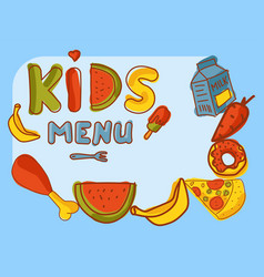 kids organic menu hand drawn banner cartoon vector image