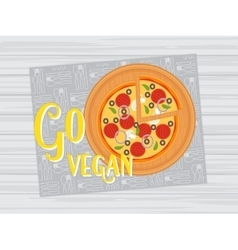 Go vegan vegetarian pizza healthy lifestyle vector
