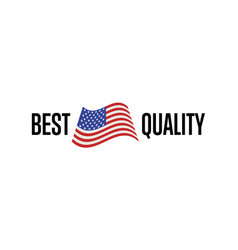 Best quality isolated label for usa products vector