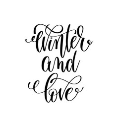 Winter and love hand lettering positive quote to vector
