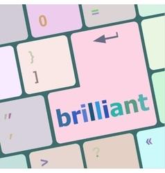 brilliant word on keyboard key vector image