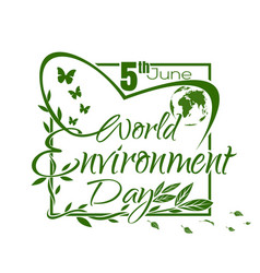 World environment day green lettering card design vector
