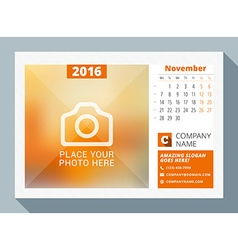 November 2016 desk calendar for 2016 year design vector
