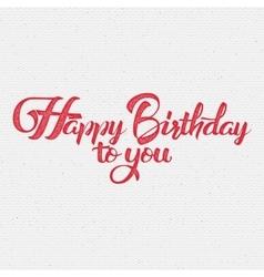 Happy birthday calligraphy art background vector