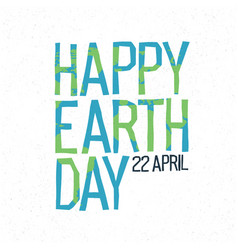 happy earth day 22 april abstract logo design vector image vector image