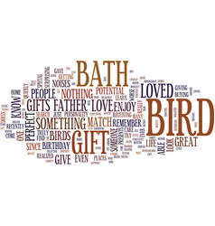 Give someone a bird bath text background word vector