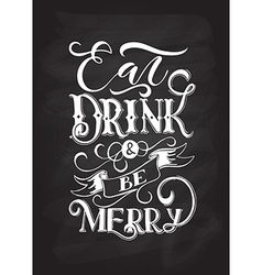 Hand sketched eat drink and be merry lettering vector