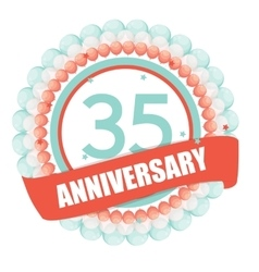 Cute template 35 years anniversary with balloons vector