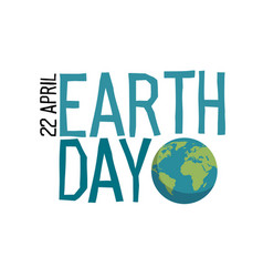 earth day logo planet and earth day 22 april vector image vector image