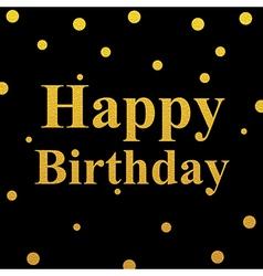 Happy birthday gold glittering design vector