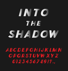 bold italic font coming into the shadow vector image vector image