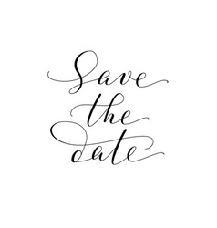 save the date words hand written custom vector image vector image