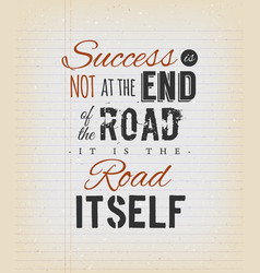 Inspirational quote about success on vintage vector