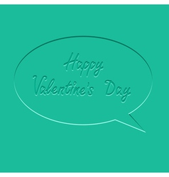 Speech bubble flat design happy valentines day vector