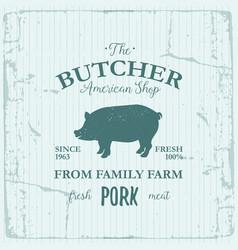 butcher american shop label design with pork farm vector image vector image