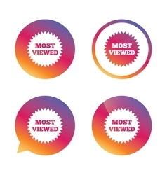 Most viewed sign icon Most watched symbol vector image vector image