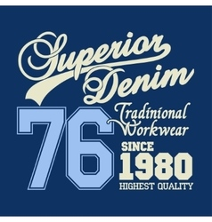 Superior denim logo workwear print vector