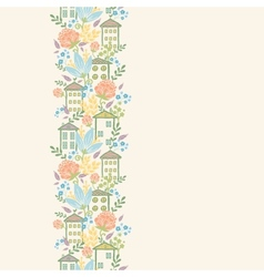 Houses among flowers vertical seamless pattern vector image