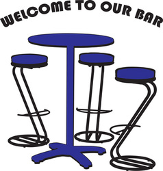 Welcome to our bar vector