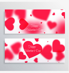 Valentines day banners with blurred hearts vector
