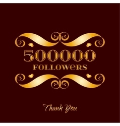 Gold 500000 followers badge over brown vector