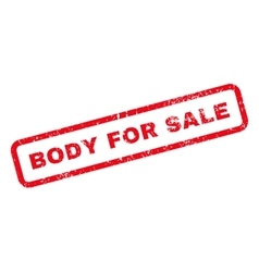 Body for sale text rubber stamp vector