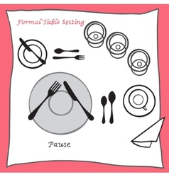 Pause dining table setting proper arrangement of vector