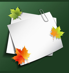 Paper sheets and maple autumn leaves vector