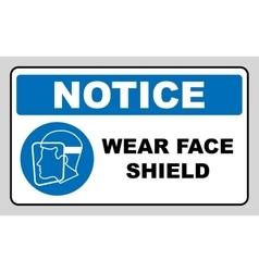 Wear a face shield vector