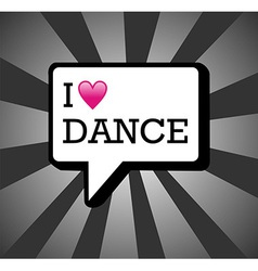 I love dance background vector
