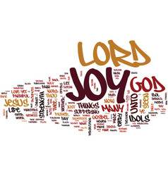 The joy of the lord text background word cloud vector