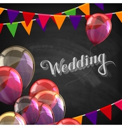 Chalk of wedding label with balloons vector