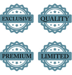 Exclusive premium limited quality stamp vector