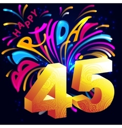 Fireworks Happy Birthday with a gold number 45 vector image vector image