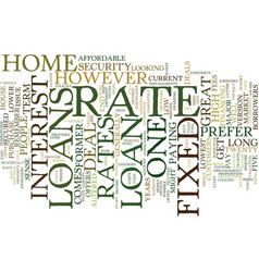The joys and woes of fixed rate loans text vector
